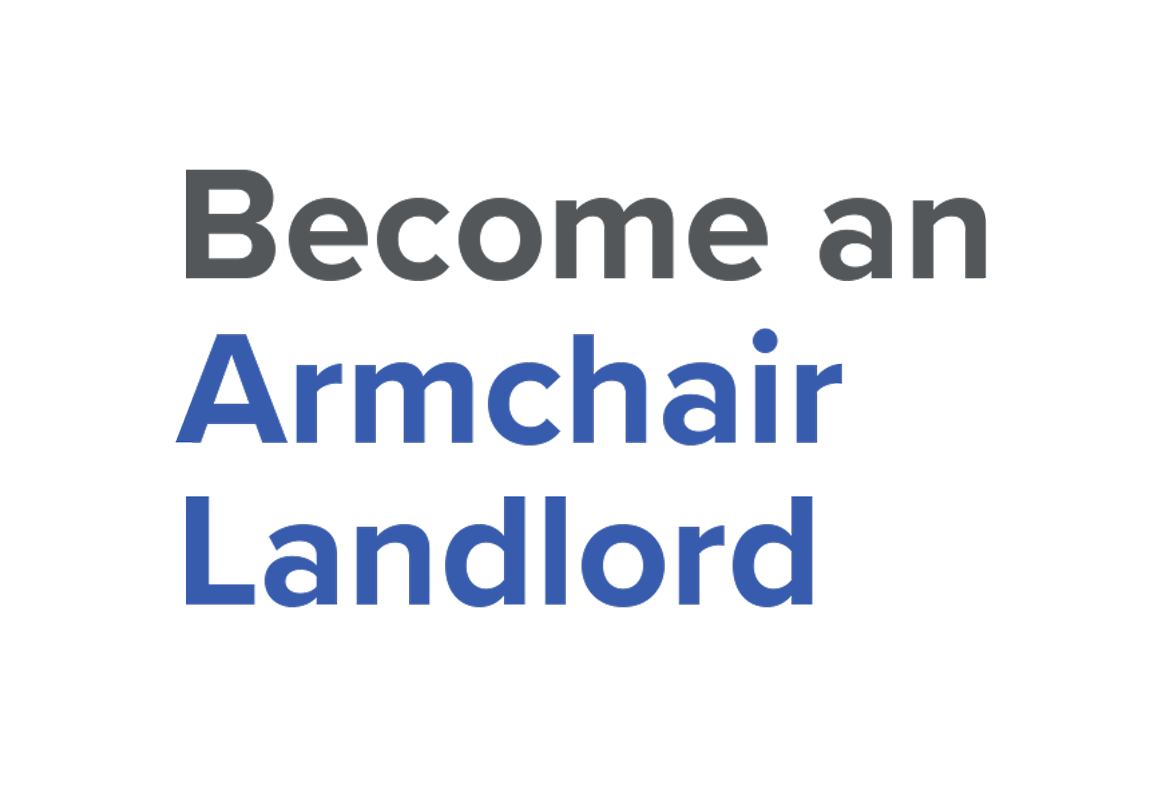 Become an armchair landlord